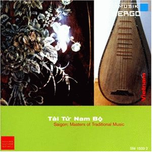 TAI TUR NAM BO Saigon: Masters of traditional Music